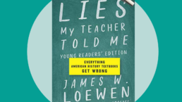 Book cover, Lies my teacher told me by James W Loewen