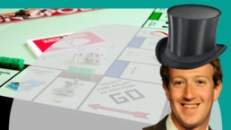 Mark Zuckerberg wears a capitalist top hat against a background of a monopoly game